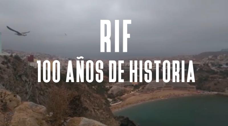[Reportaje] Rif. 100 años de historia